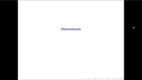Thumbnail for entry MATH 3333 Ch.12: Determinants