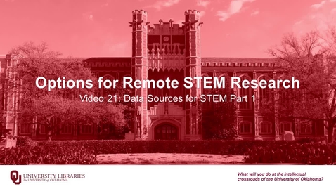 Thumbnail for entry Options for Remote STEM Research, Video 21: Data Sources for STEM Part 1