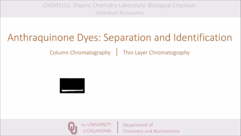 Thumbnail for entry Anthraquinone Dyes, Column Chromatography, TLC