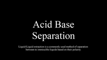 Acid Base Extraction - Organic Chemistry Lab Technique - OU