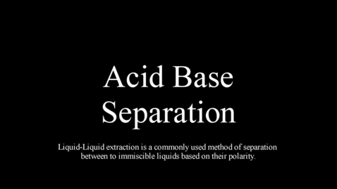 Acid Base Extraction - Organic Chemistry Lab Technique