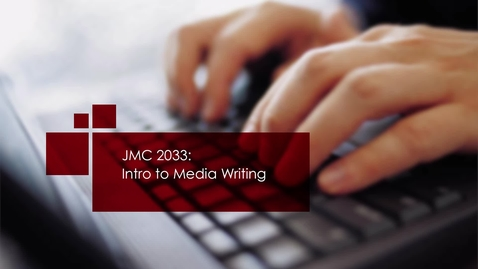 Thumbnail for entry Writing Across Platforms - Introduction to Media Writing, Judy Robinson - Quiz