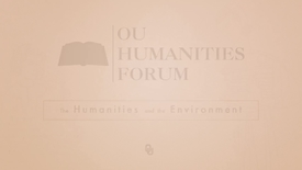 Thumbnail for entry OU Humanities Forum Fellows, Jennifer Saltzstein, Humanities and the Environment 2015 - 2016