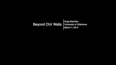 Thumbnail for entry Beyond OUr Walls: Greg Raschke - Fostering Innovation in Managing Collections