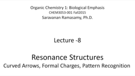 Thumbnail for entry Lecture 8 - Resonance Structures - Rules and Patterns - [CHEM3053-001]