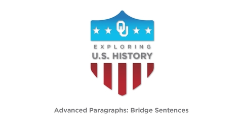 Thumbnail for entry Paragraphs: Bridge Sentences, US History Writing Tutorial, Dr. Robert Scafe