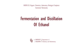 Thumbnail for entry Fermentaiton and Distillation of Ethanol (Azeotrope)