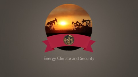 Energy, Climate, and Security