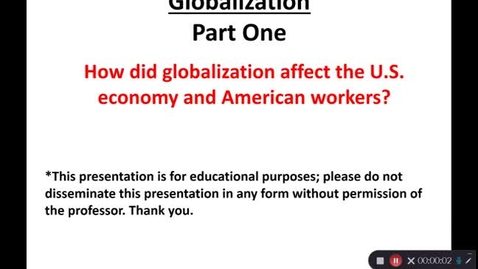 Thumbnail for entry April 29: Globalization - Part One