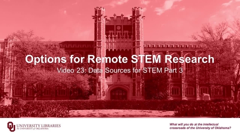 Thumbnail for entry Options for Remote STEM Research, Video 23: Data Sources for STEM Part 3