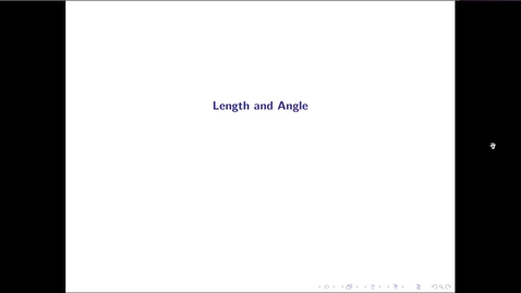 Thumbnail for entry MATH 3333 Ch.14: Length and Angle