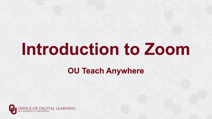 Introduction to Zoom - OU Teach Anywhere