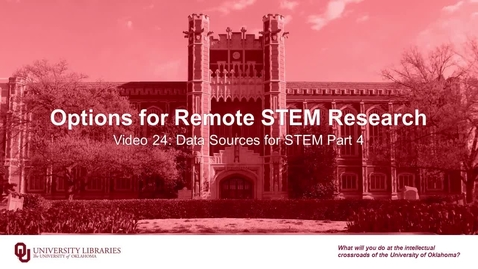 Thumbnail for entry Options for Remote STEM Research, Video 24: Data Sources for STEM Part 4