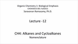 Thumbnail for entry Lecture 12 - Alkanes and Cycloalkanes - Nomenclature [CHEM3053-001]