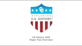 Thumbnail for entry US History 1483 - Paper Two Overview, David Wrobel