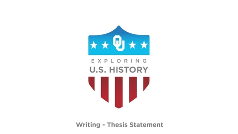 Thesis Statement - Writing Tutorials, US History, Dr. Robert Scafe
