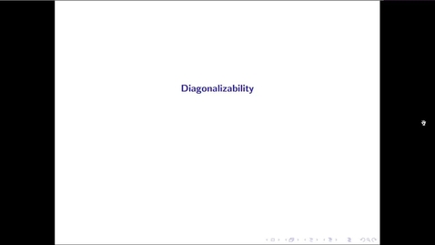 Thumbnail for entry MATH 3333 Ch.13: Diagonalizability