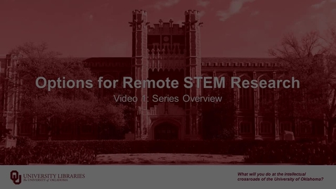 Thumbnail for entry Options for Remote STEM Research, Video 1: Series Overview