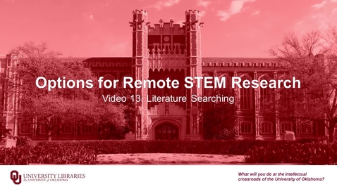 Thumbnail for entry Options for Remote STEM Research, Video 13: Literature Searching