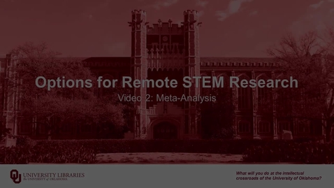 Thumbnail for entry Options for Remote STEM Research, Video 2: Meta-Analysis