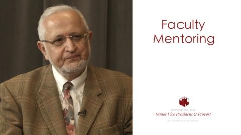 Faculty Mentoring - Farrokh Mistree