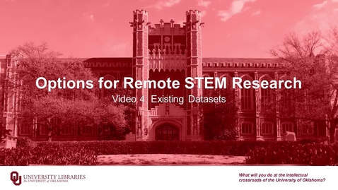Thumbnail for entry Options for Remote STEM Research, Video 4: Existing Datasets