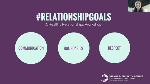 Thumbnail for entry #RelationshipGoals Healthy Relationships Workshop