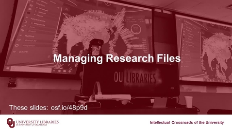 Thumbnail for entry Managing Research Files