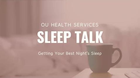 Thumbnail for entry OU Health Services' Sleep Presentation