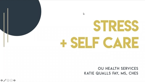 Thumbnail for entry OU Health Services' | Stress Management + Self-Care