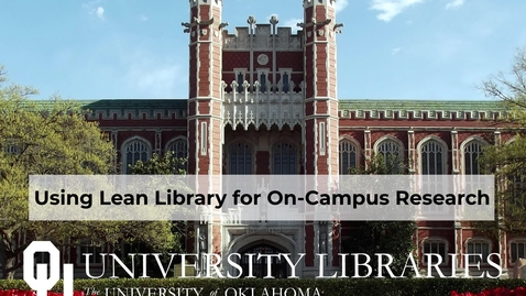 Thumbnail for entry Using Lean Library for On-Campus Research
