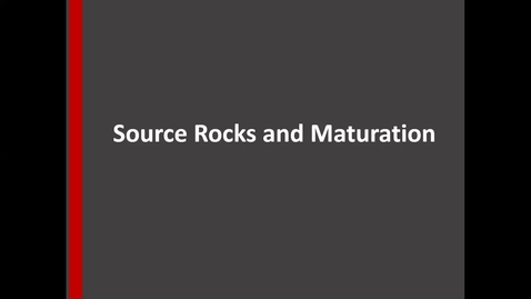 Thumbnail for entry Source rocks and maturation