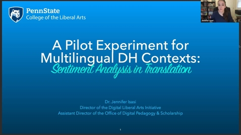 Thumbnail for entry Jennifer Isasi: A Pilot Experiment for Multilingual DH Contexts: Sentiment Analysis in Translation (DH@OU5 Digital Humanities Symposium)