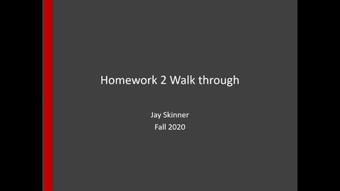 Thumbnail for entry Homework 2 Walk through