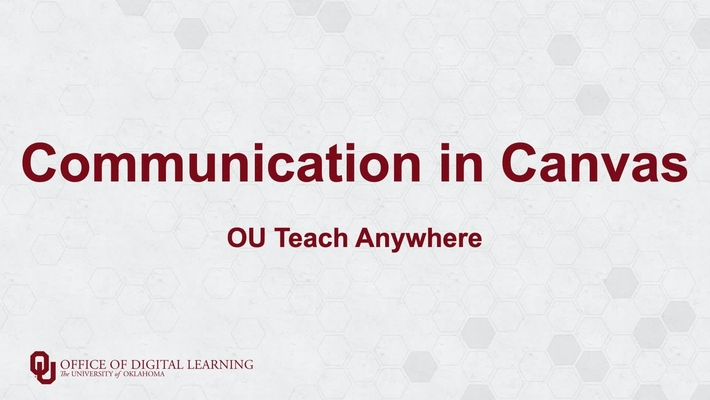 Communication in Canvas - OU Teach Anywhere