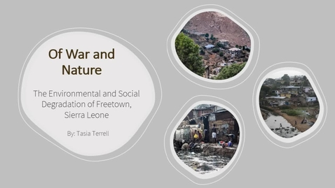 Thumbnail for entry Of War and Nature: The Environmental and Social Degradation of Freetown, Sierra Leone (Video Abstract)