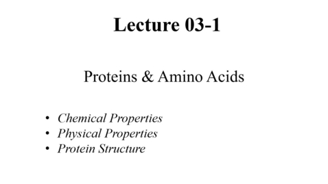 Thumbnail for entry Lecture-3_Proteins-1 - Quiz