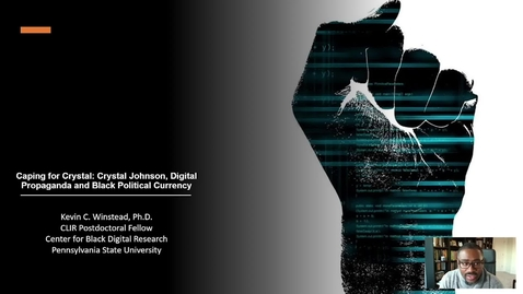 Thumbnail for entry Kevin Winstead: Caping for Crystal: Crystal Johnson, Digital Propaganda, and Black Political Currency (DH@OU5 Digital Humanities Symposium)