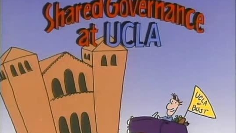 Thumbnail for entry Shared Governance at UCLA