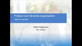 Thumbnail for entry Polisen som lärande organisation, del 1
