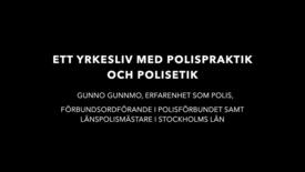 Thumbnail for entry Ett yrkesliv med polispolitik och polisetik