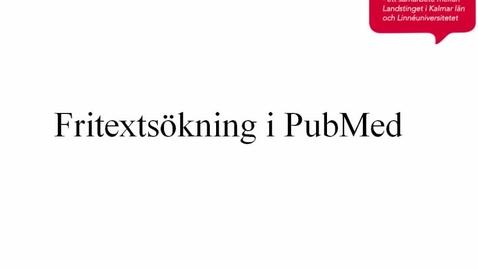 Fritextsökning i PubMed