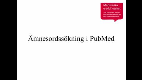 Ämnesordssökning i PubMed