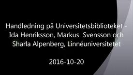 Miniatyrbild för inlägg Handledning på Universitetsbiblioteket - Handledning av självständiga arbeten (konferens) 2016-10-20