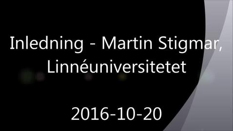 Inledning - Handledning av självständiga arbeten (konferens) 2016-10-20