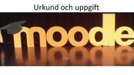 Thumbnail for entry Urkund och Uppgift i MyMoodle 3