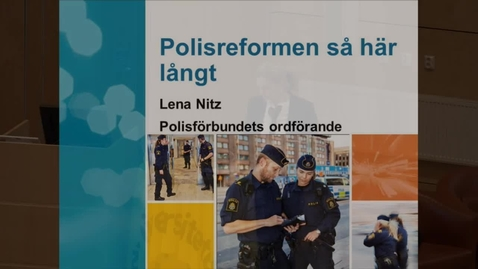 Polisreformen så här långt, del 4