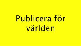 Publicera för världen