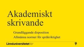 Miniatyrbild för inlägg Akademiskt skrivande – disposition och språkriktighet