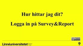 Thumbnail for entry Logga in på Survey&Report via Medarbetaren
